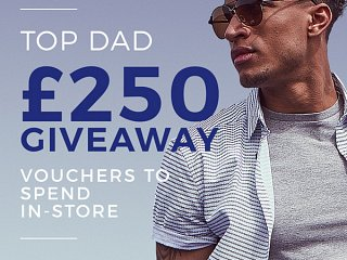 **************Top DAD £250 Giveaway***********